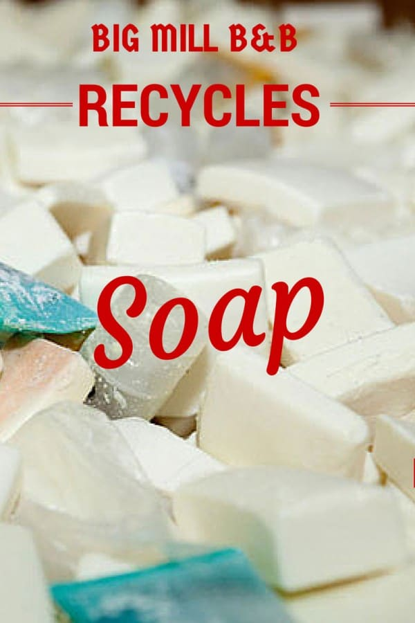 We throw away over a million bars of soap a day - Big Mill B&B recycles soap through Clean the World. Want to help? Read more on www.chloesblog.bigmill.com/recycle-soap/