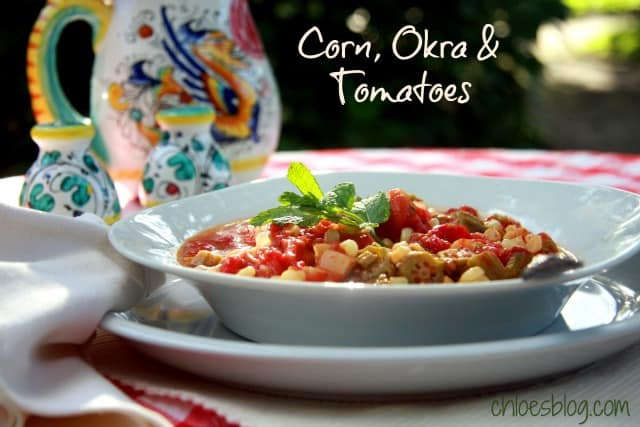 Okra, Corn and Tomatoes – A Southern Recipe