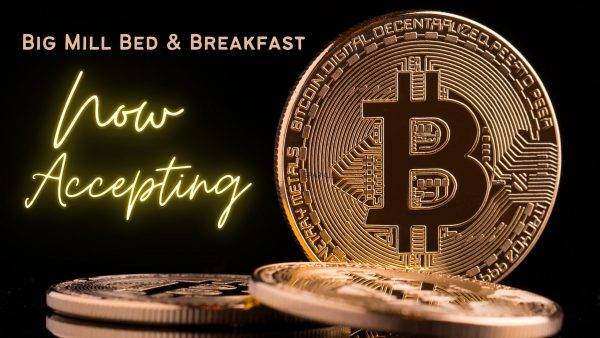 Bitcoin poto at Big Mill B&B